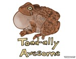 Toad-ally Awesome!