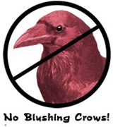 No Blushing Crows
