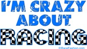 I'm Crazy About Racing (blue)