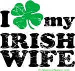 I love (clover) My Irish Wife