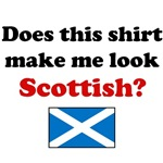Does This Shirt Make Me Look Scottish?
