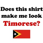 Does This Shirt Make Me Look Timorese?