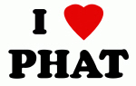 I Love PHAT