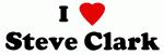 I Love Steve Clark