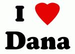 I Love Dana
