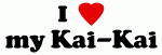 I Love my Kai-Kai