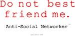 Do Not Best Friend Me