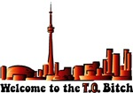 Welcome to the T.O. Bitch!