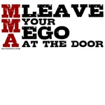MMA teeshirts - Leave Your Ego At The Door