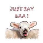 Just say BAA!