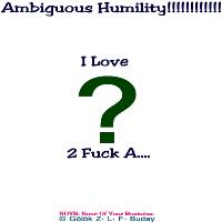Ambiguity Humility!