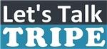 Let's Talk Tripe