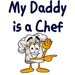 My Daddy Is A Chef