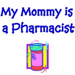 My Mommy Is A Pharmacist