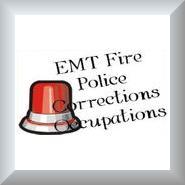 EMT Police Firefighter Corrections
