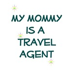 My Mommy is a Travel Agent