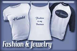 Fashion & Jewelry T-shirts and Gifts