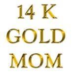 14 K Gold MOM!
