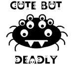 Cute... but DEADLY!