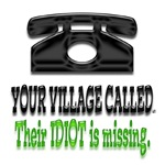 Your village called