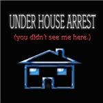 Under House Arrest