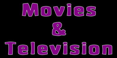 Movies & Television