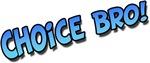 Choice Bro Blue