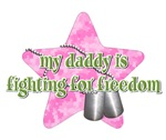 Daddy Fighting For Freedom (Pink)