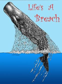 Life's A Breach