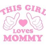 This Girl Loves Mommy