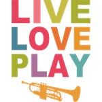 Live Love Play Trumpet