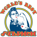 Rosie Riveter Best Stepmom