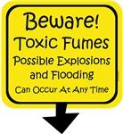 Beware Toxic Fumes
