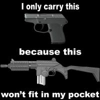 I only carry this