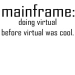 doing virtual before virtual was cool