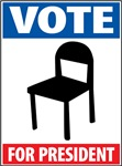 VOTE Chair for President