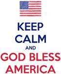 Keep Calm and God bless America