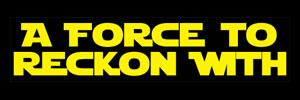 A Force to Reckon With