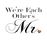 We're Each Other's Mr.