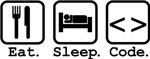 Eat. Sleep. Code.