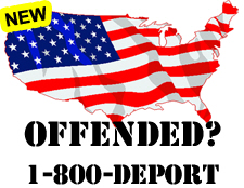 Offended by Our American Flag? 1-800-DEPORT