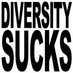 Diversity Sucks
