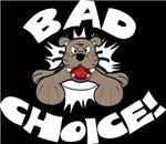 Bad Choice Bulldog