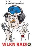 I remember WLKN Radio