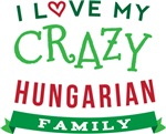I Love My Crazy Hungarian Family Tshirts