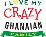 I Love My Crazy Ghanaian Family Tshirts