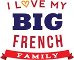 I Love My Big French Family Tshirts