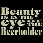 Beauty is in the Eye of the Beerholder (light tan
