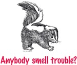 Anybody smell trouble?