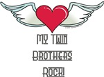 My Twin Brothers Rock!